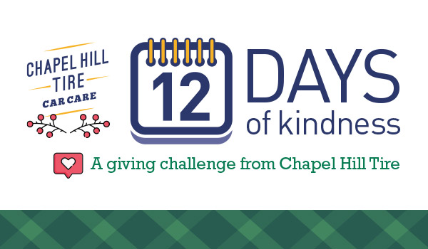 graphic shows the Chapel Hill Tire logo along with icons of red holiday berries and a social media heart icon. Text reads 12 Days of Kindness: A giving challenge form Chapel Hill Tire